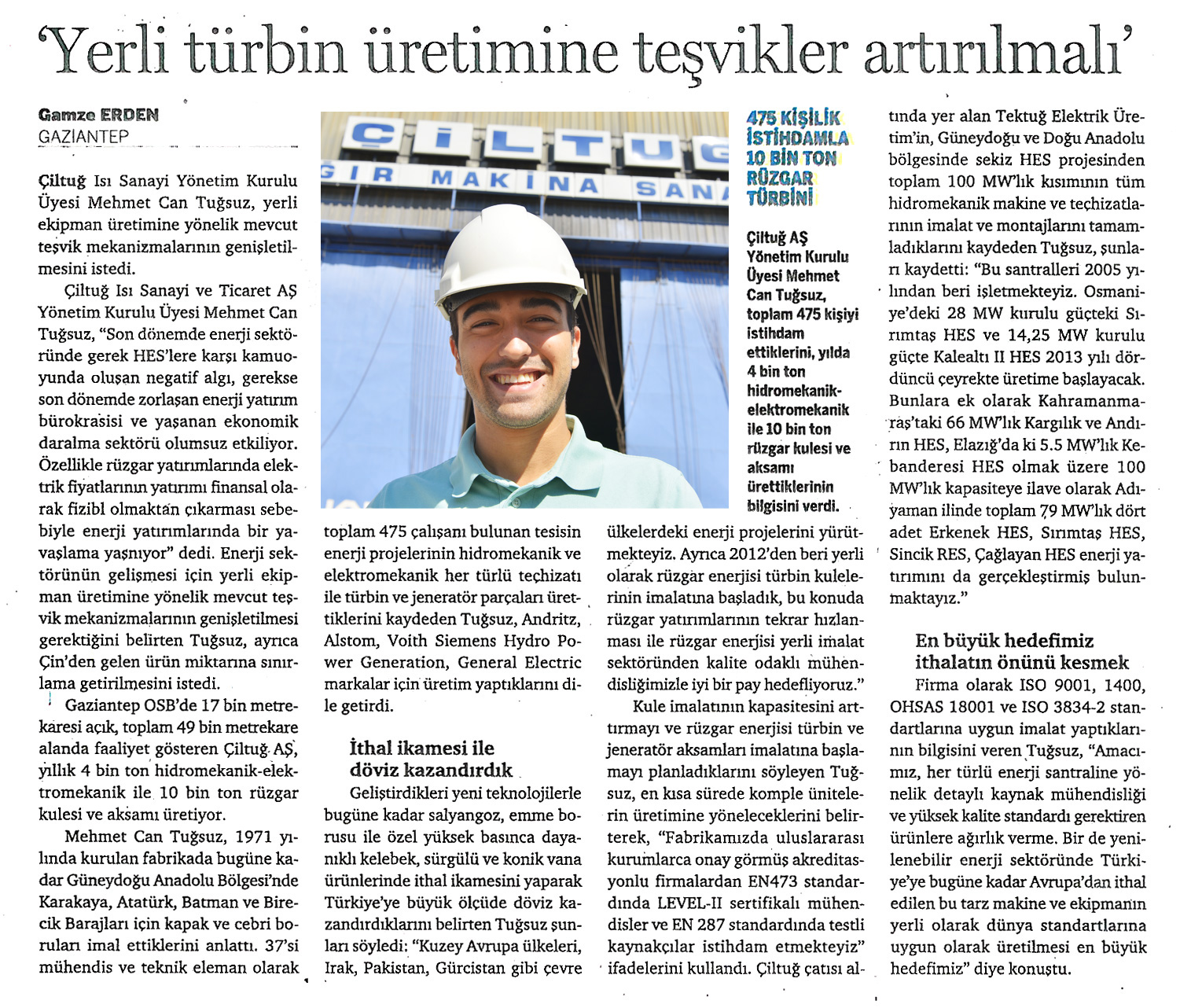 Incentives should be increased for production of new turbins